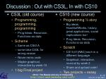 discussion out with cs3l in with cs10