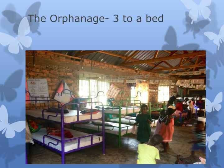 The orphanage 3 to a bed