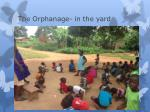 the orphanage in the yard