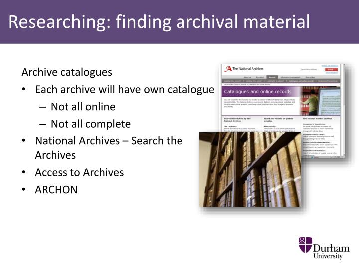 Researching: finding archival material