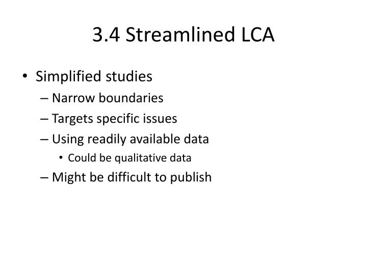 3.4 Streamlined LCA