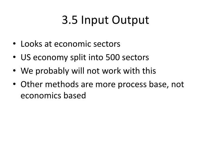 3.5 Input Output