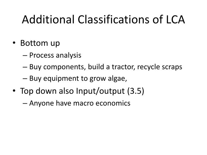 Additional Classifications of LCA