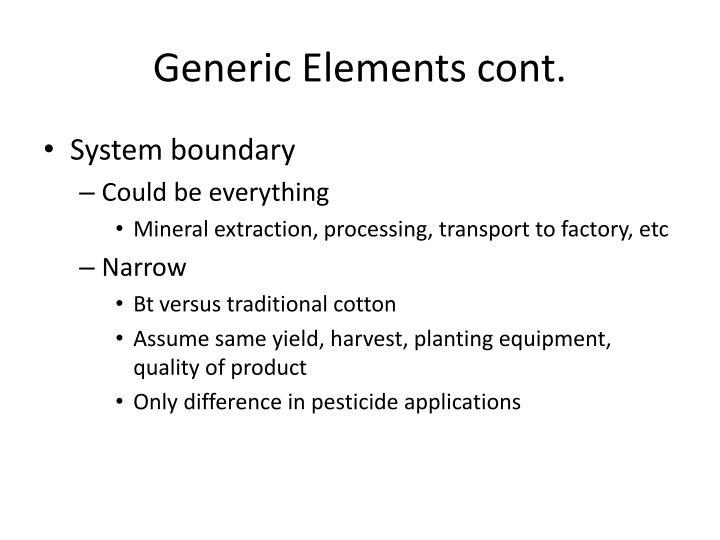 Generic Elements cont.