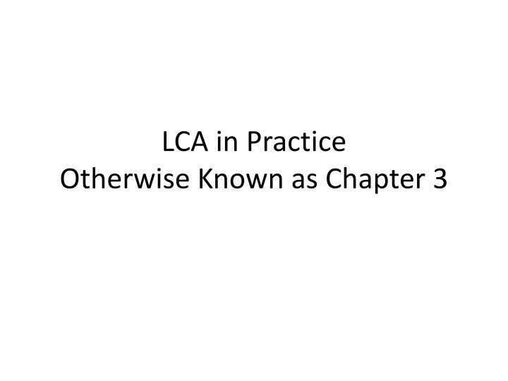 LCA in Practice