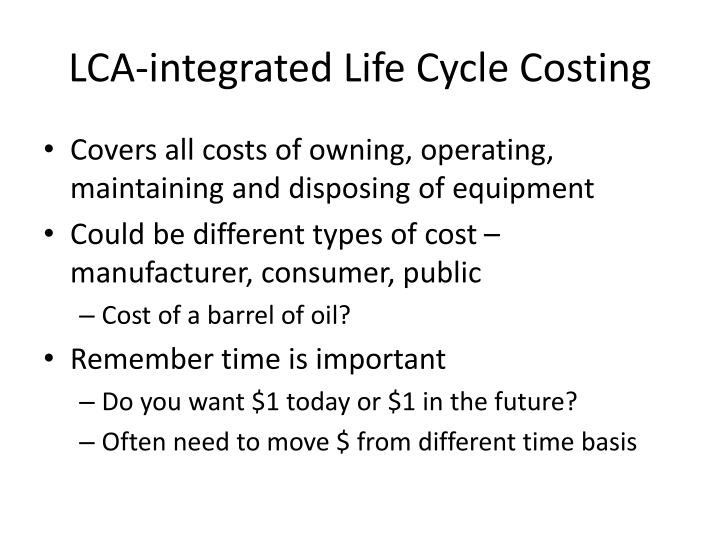 LCA-integrated Life Cycle Costing