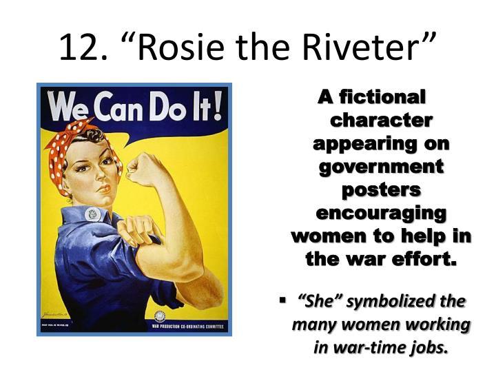 "12. ""Rosie the Riveter"""