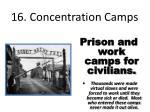 16 concentration camps