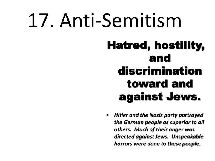 17. Anti-Semitism