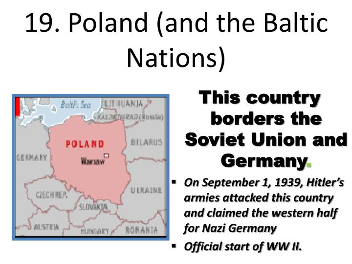 19. Poland (and the Baltic Nations)