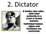 2 dictator