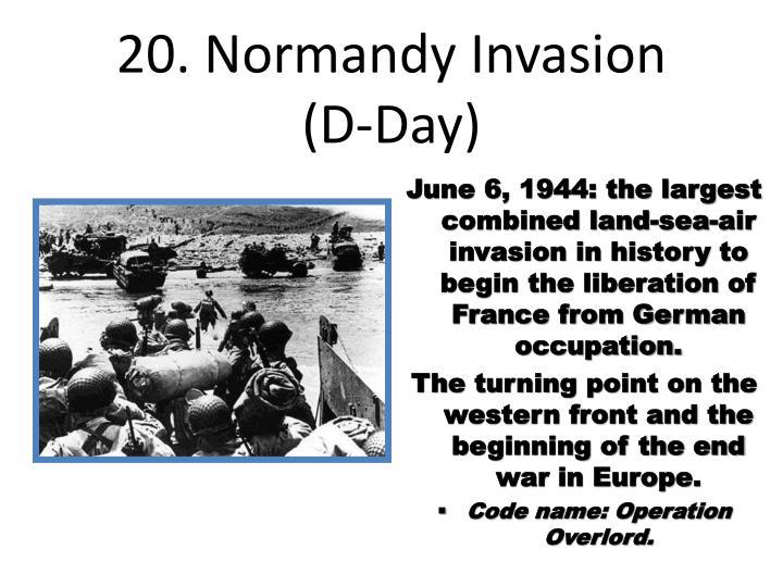 20. Normandy Invasion