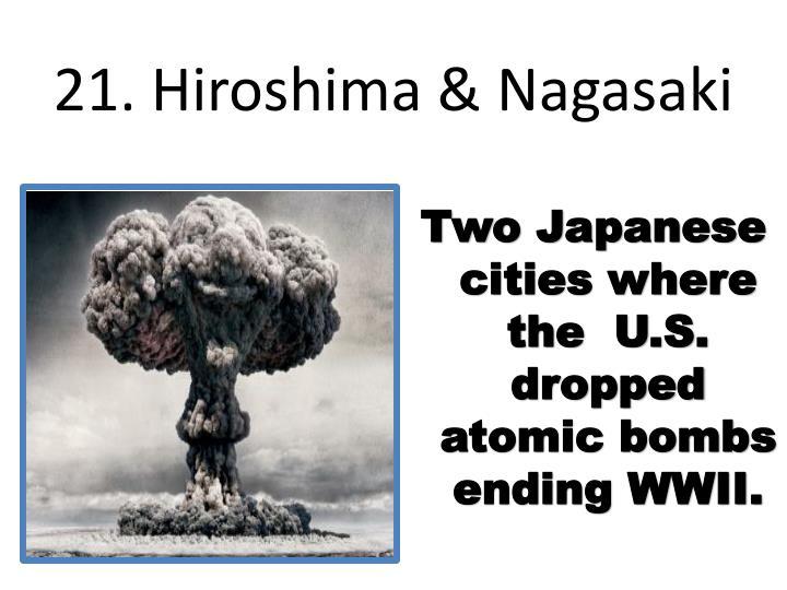 21. Hiroshima & Nagasaki