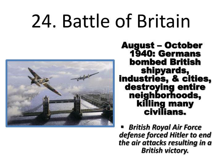 24. Battle of Britain