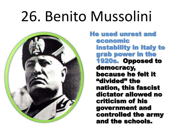 26. Benito Mussolini