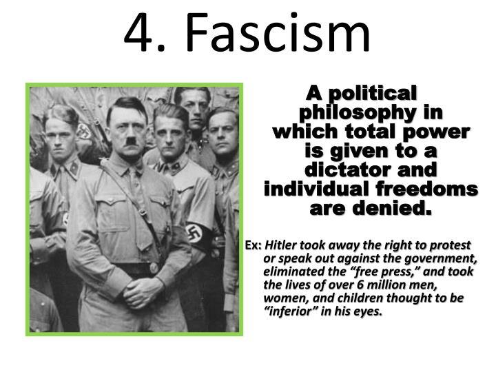 4. Fascism