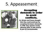 5 appeasement