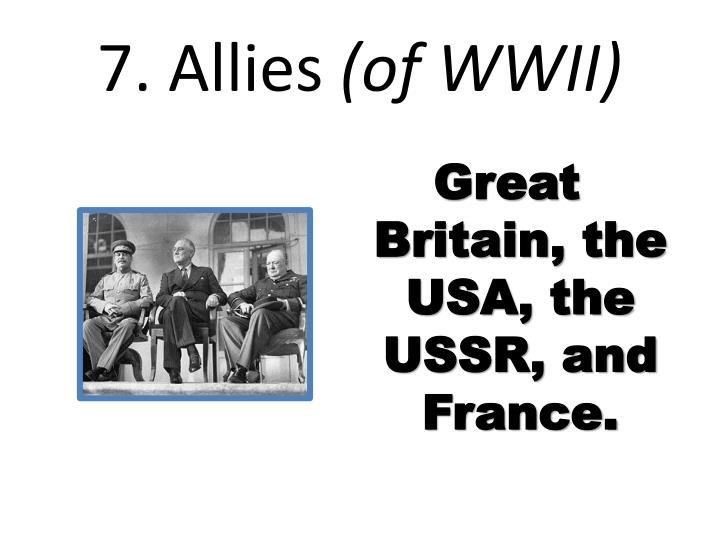 7. Allies