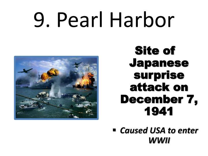 9. Pearl Harbor