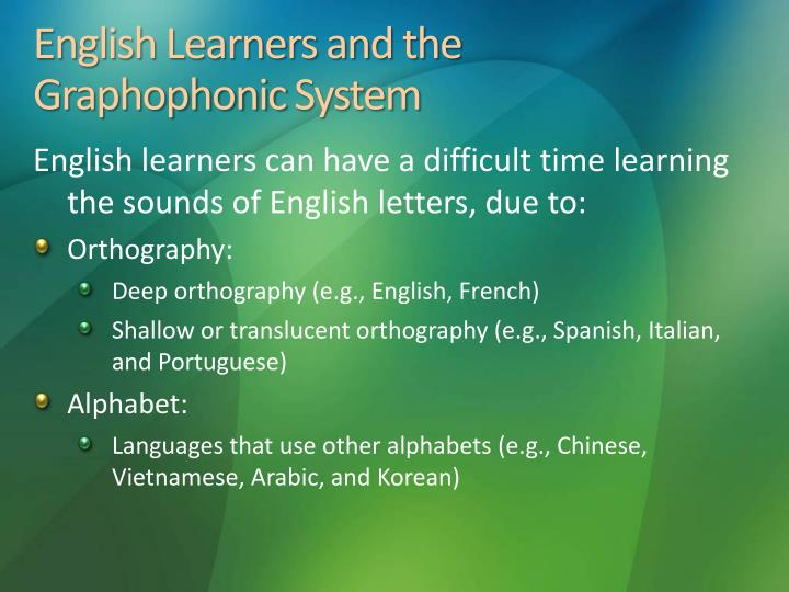 English Learners and the