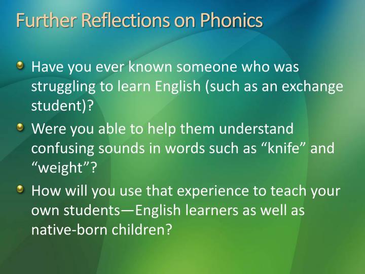 Further Reflections on Phonics