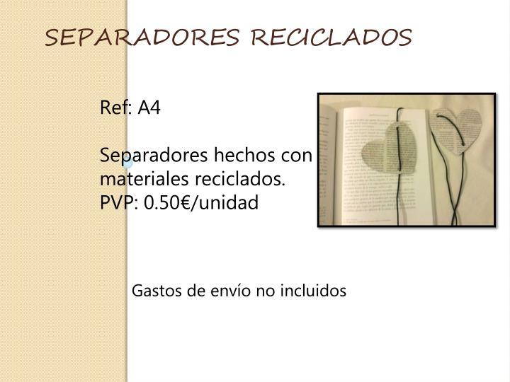 SEPARADORES RECICLADOS