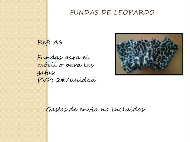 FUNDAS DE LEOPARDO