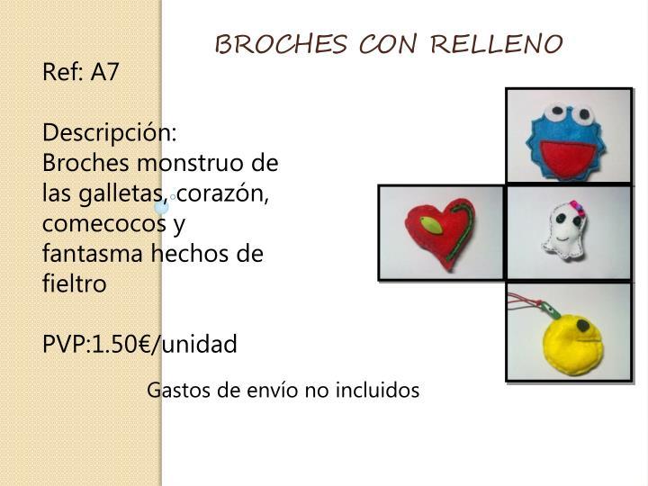 BROCHES CON RELLENO