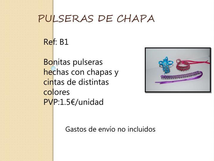 PULSERAS DE CHAPA