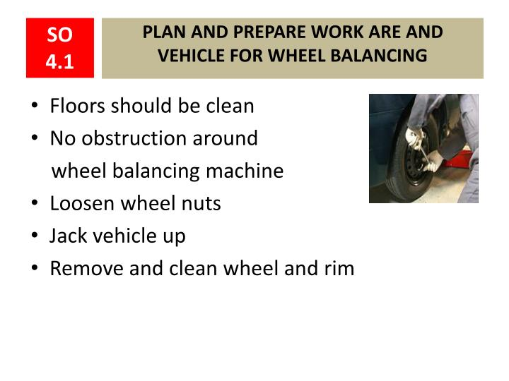 Plan and prepare work are and vehicle for wheel balancing