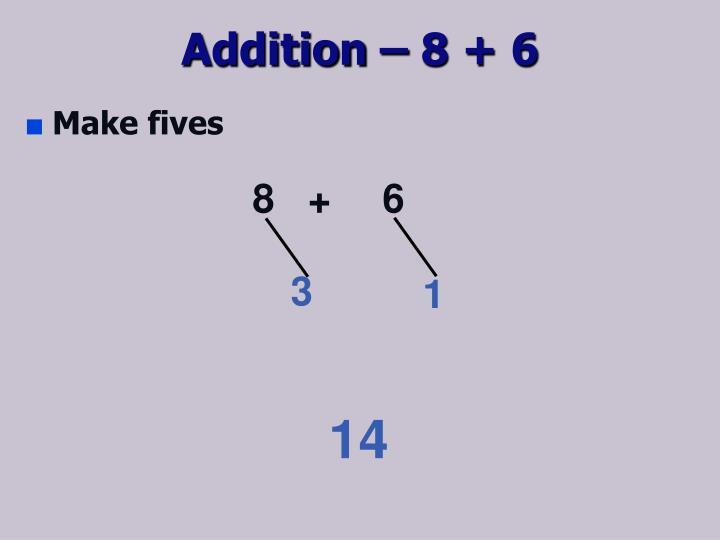 Addition – 8 +