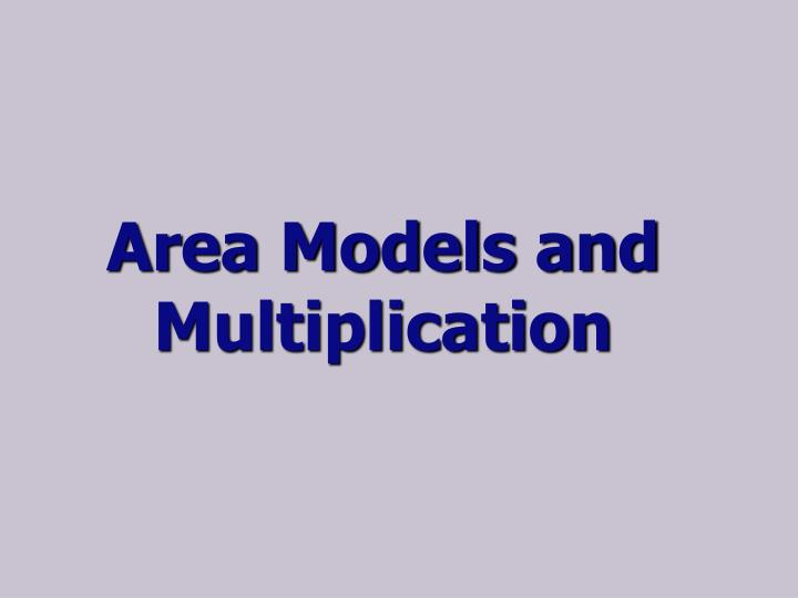 Area Models and Multiplication