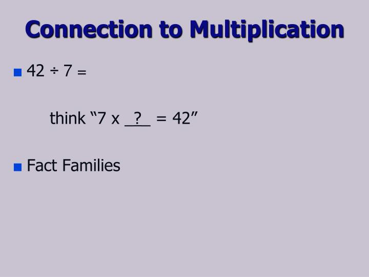 Connection to Multiplication