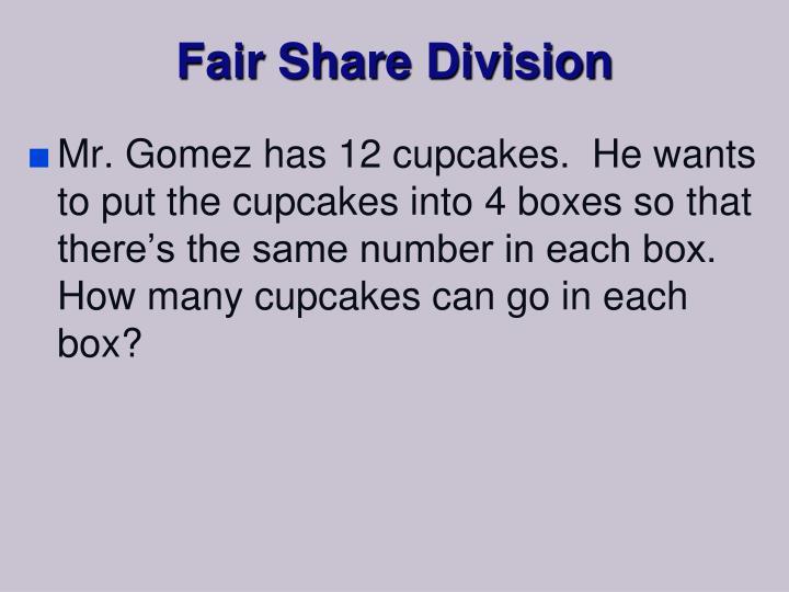 Fair Share Division