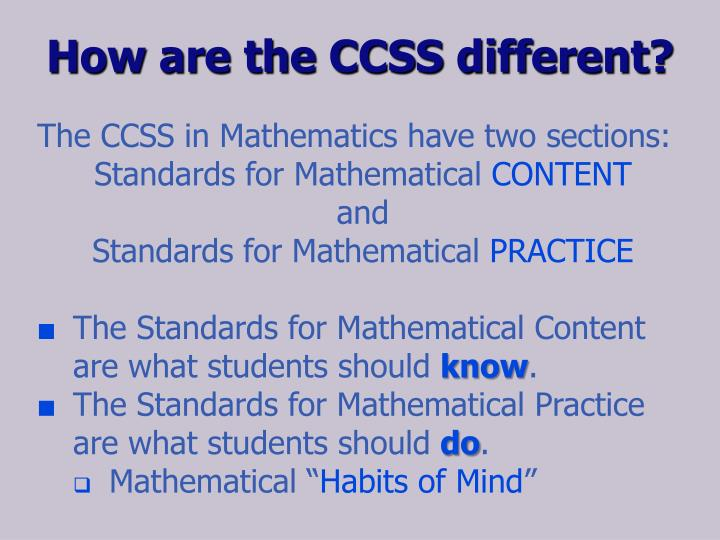 How are the CCSS different?