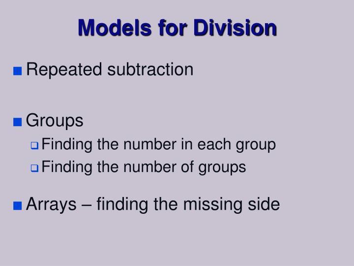 Models for Division