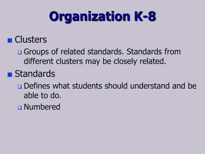 Organization K-8