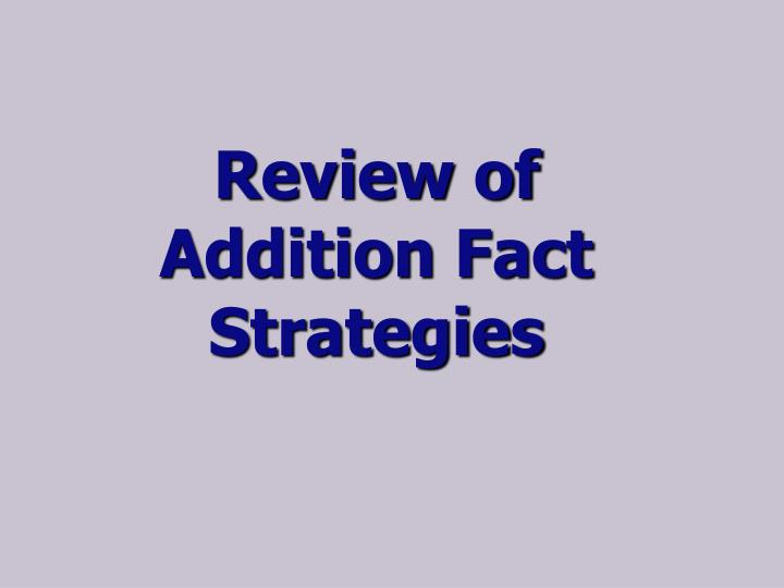 Review of Addition Fact Strategies