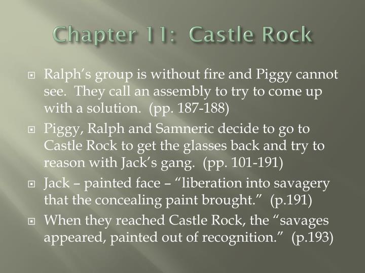 Chapter 11:  Castle Rock
