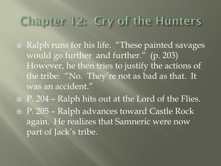 Chapter 12:  Cry of the Hunters