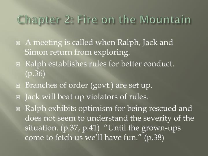 Chapter 2: Fire on the Mountain