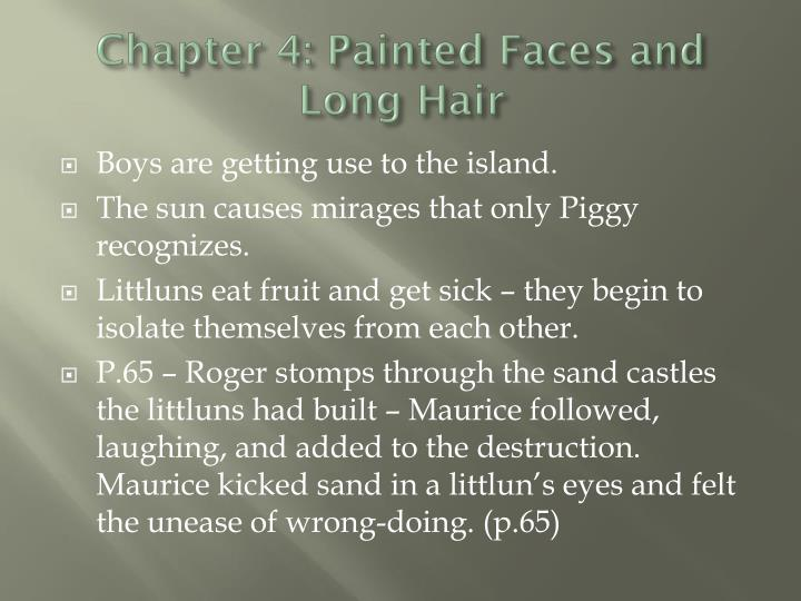 Chapter 4: Painted Faces and Long Hair