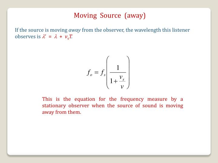 Moving  Source  (away)