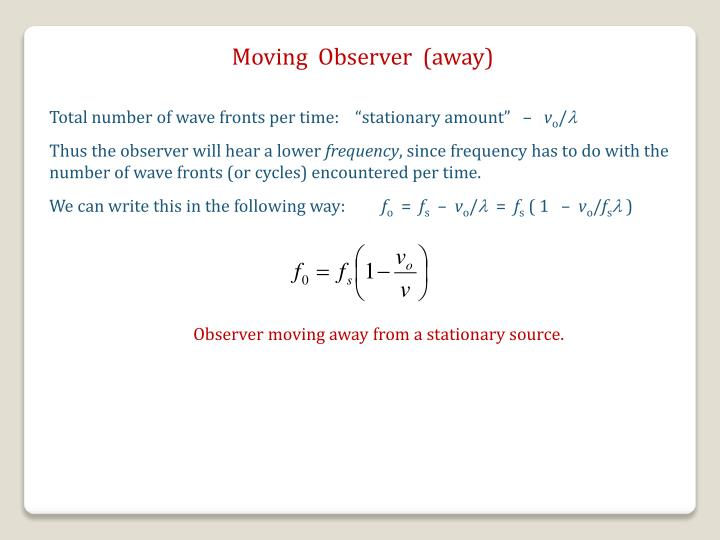 Moving  Observer  (away)
