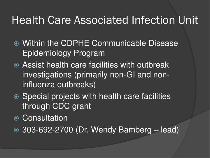 Health Care Associated Infection Unit