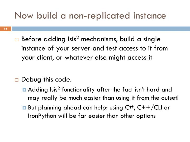 Now build a non-replicated instance