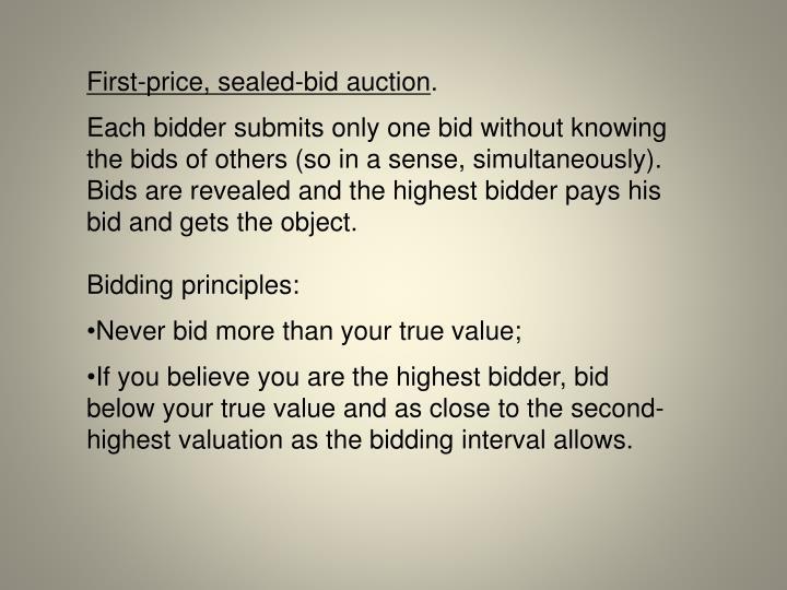 First-price, sealed-bid auction