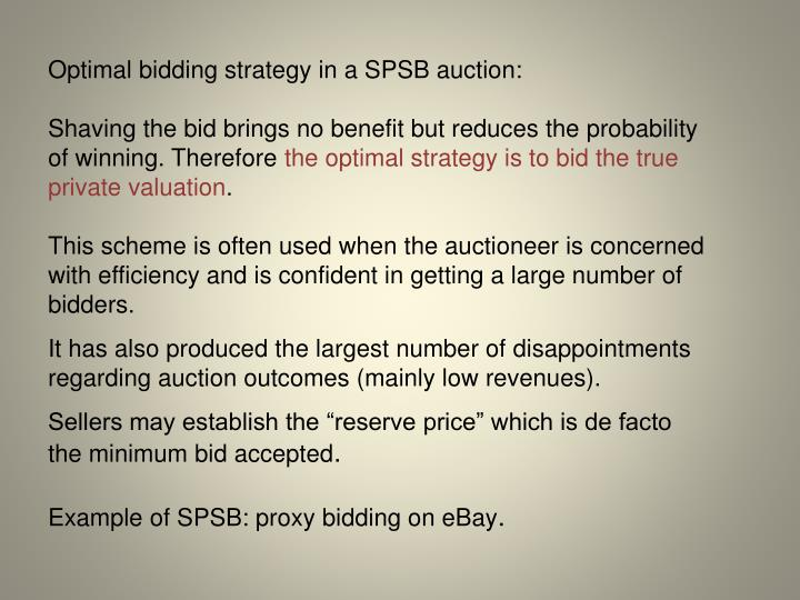 Optimal bidding strategy in a SPSB auction: