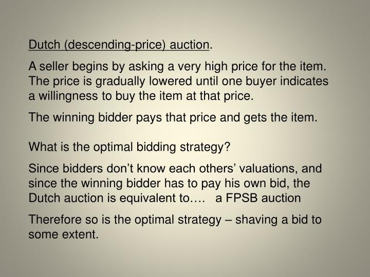 Dutch (descending-price) auction