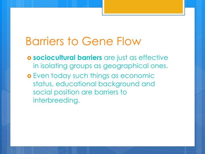Barriers to Gene Flow